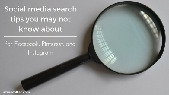 Social media search tips you may not know about